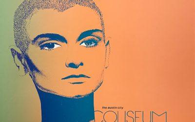 Gig poster chats w/ Nels Jacobson: Sinéad O'Connor, Austin City Coliseum, Austin, TX.