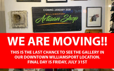 We are bidding farewell to Downtown Williamsport. Last chance to see the gallery is Friday, July 31st